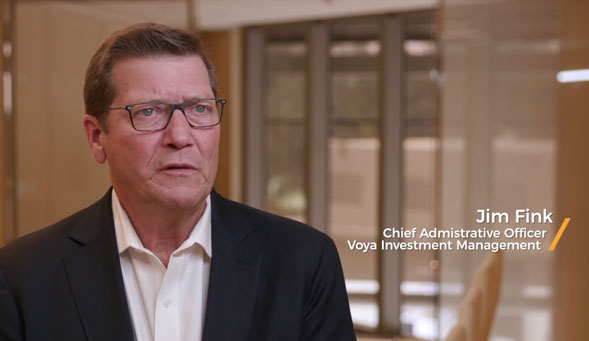 JIM FINK, Chief Administrative Officer, Voya Investment Management